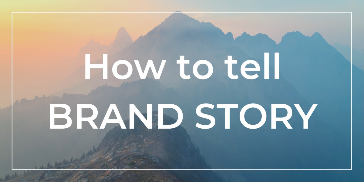 How to tell brand story