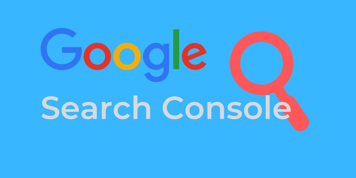 What to look in Google Search Console?