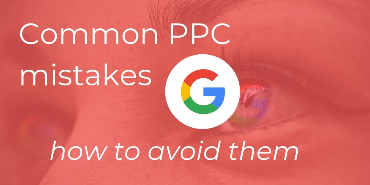Common PPC mistakes