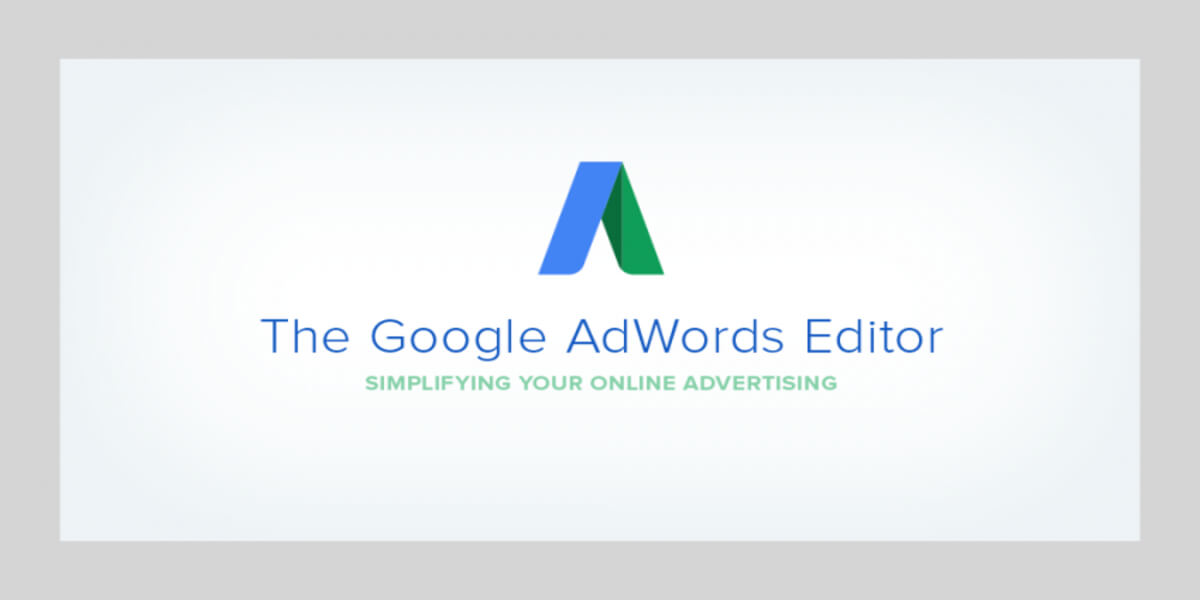Why is Google Ads Editor useful