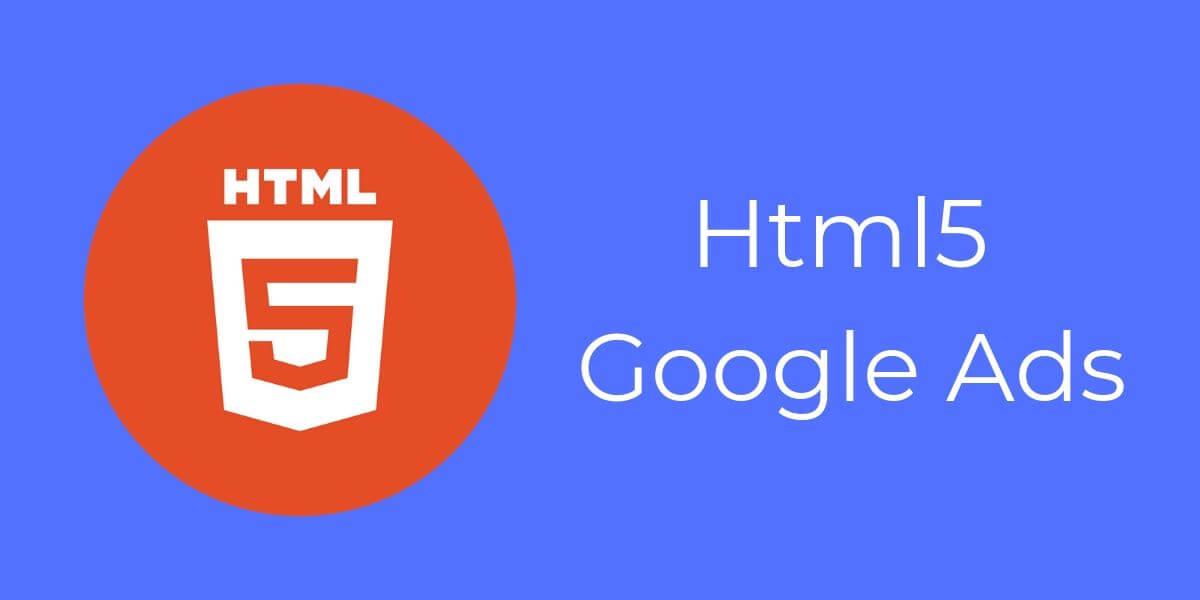 Html5 Google Ads