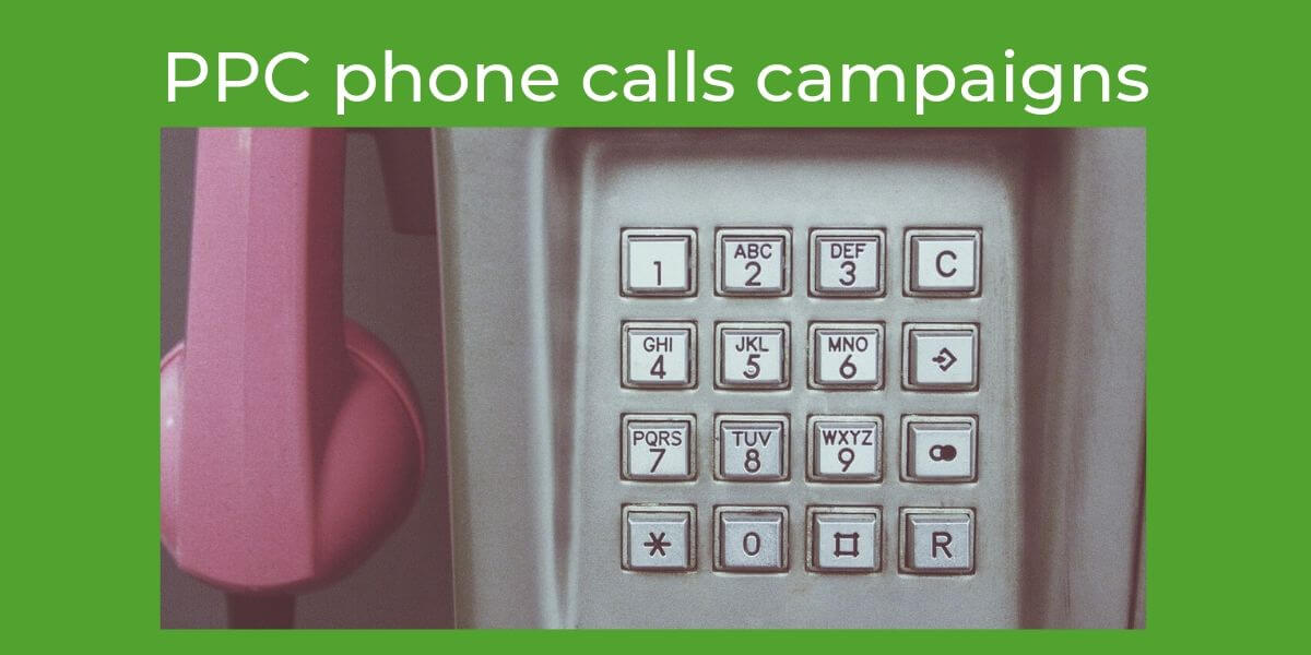 PPC phone calls campaigns
