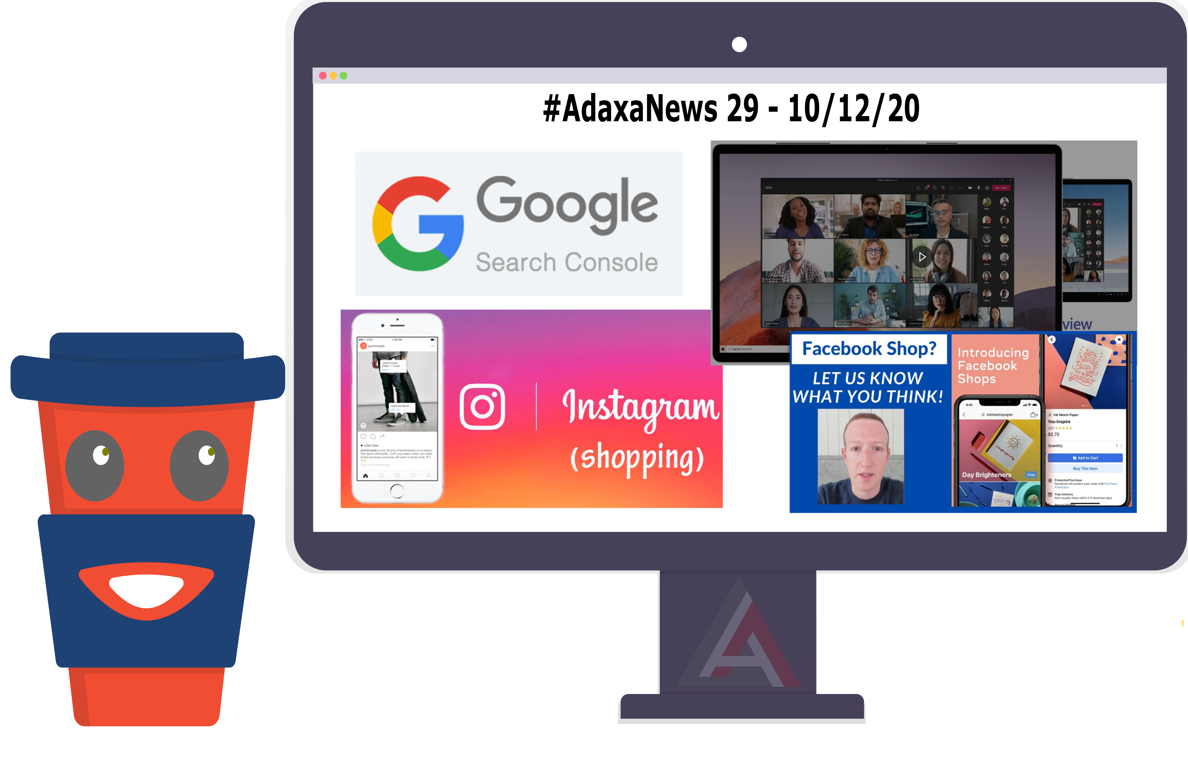 Facebook Shops, Microsoft Teams, Instagram Shopping, Google Search Console – #AdaxaNews-29